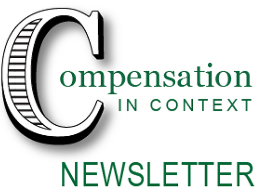 Compensation in Context Newsletter