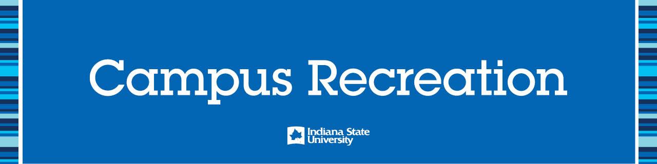 Campus Recreation Indiana State University